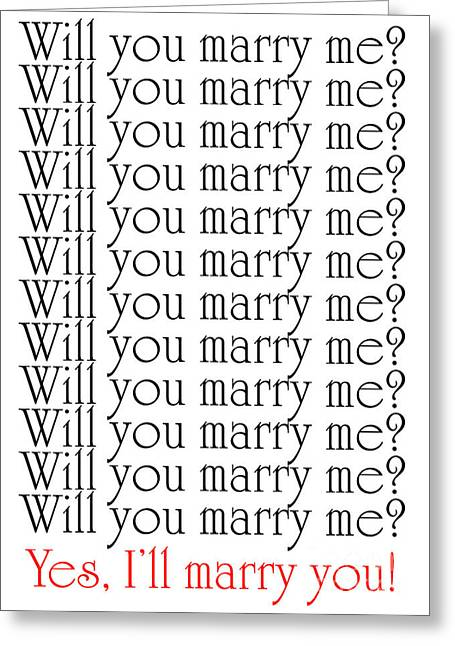 Question Mark Greeting Cards - Will You Marry Me Yes Ill Marry You Greeting Card by Andee Design