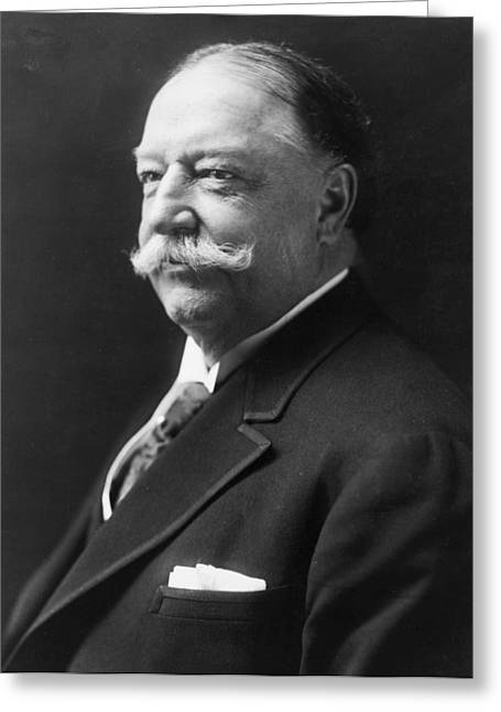 American Politician Greeting Cards - William Howard Taft - President of the United States of America Greeting Card by International  Images