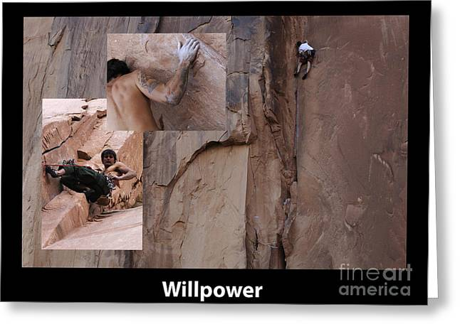 Climbing In Greeting Cards - Willpower With Caption Greeting Card by Bob Christopher