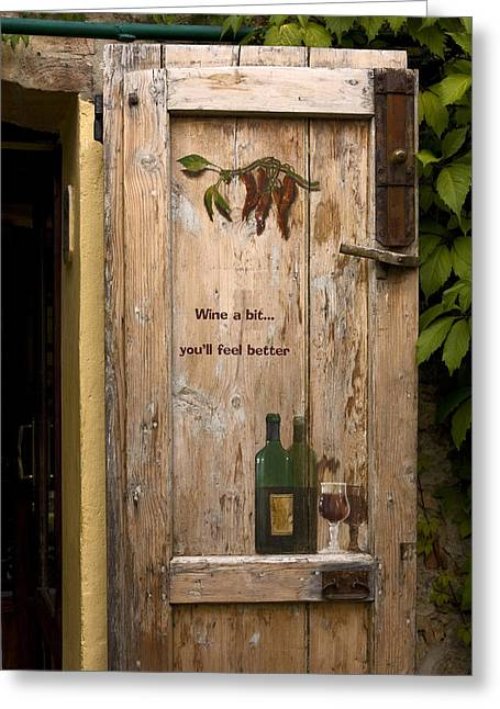 T-ita131 Greeting Cards - Wine a Bit Door Greeting Card by Sally Weigand