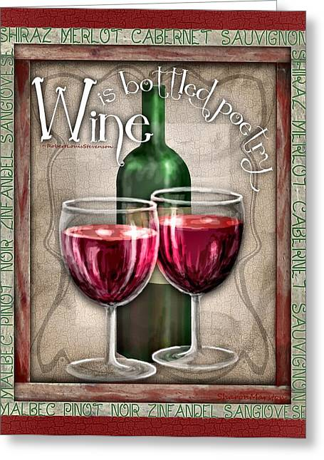 Sauvignon Digital Art Greeting Cards - Wine Poetry Greeting Card by Sharon Marcella Marston
