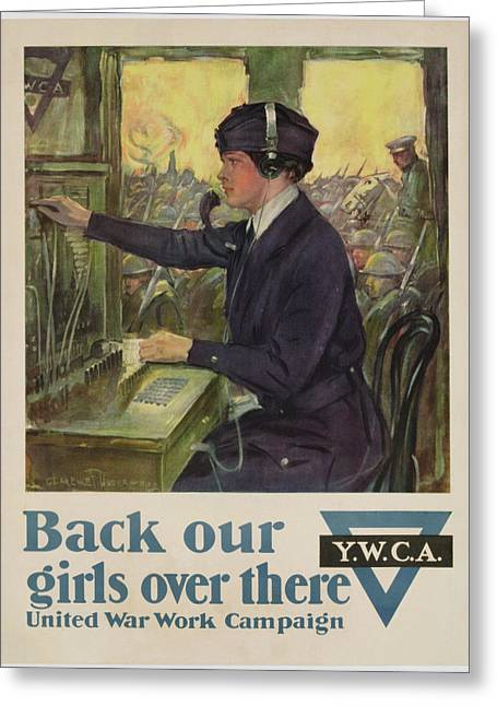 Wwi Greeting Cards - World War I YWCA poster Greeting Card by Clarence F Underwood