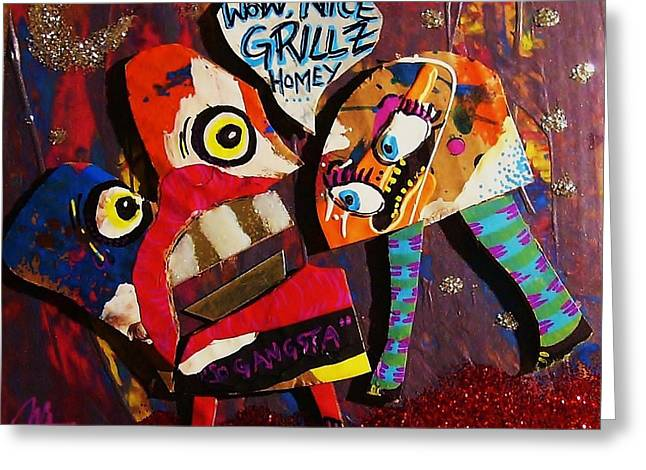 Cardboard Greeting Cards - Wow Nice Grillz Homey Greeting Card by Nancy Mitchell