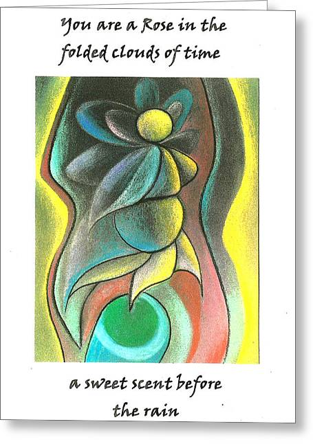 Visionary Artist Greeting Cards - You are a rose Greeting Card by George  Page