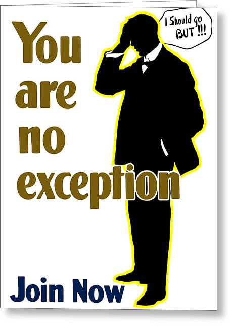 Firsts Mixed Media Greeting Cards - You Are No Exception Greeting Card by War Is Hell Store