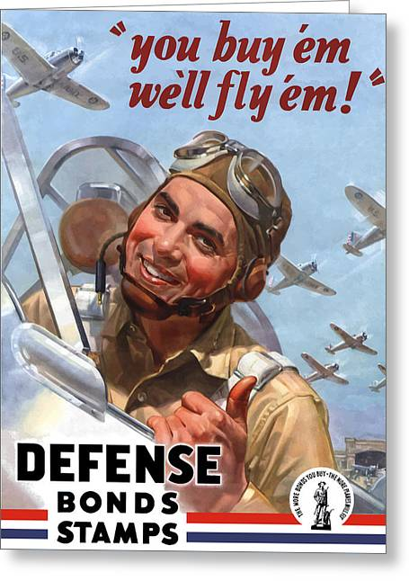 Plane Greeting Cards - You Buy em Well Fly em Greeting Card by War Is Hell Store