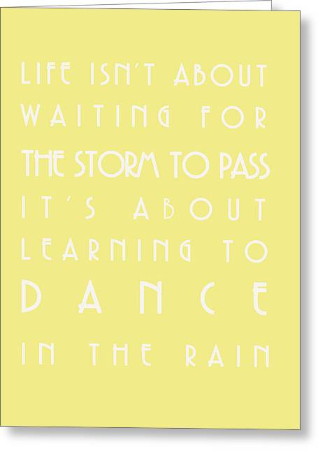 You Can Dance In The Rain Greeting Card by Georgia Fowler