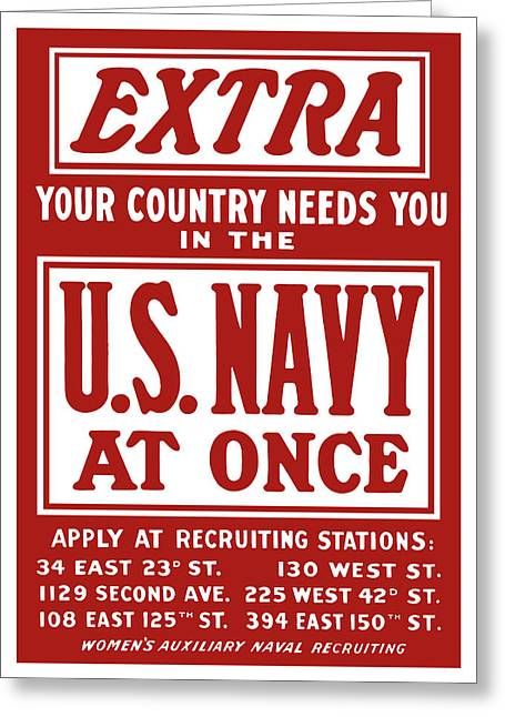 Naval History Greeting Cards - Your Country Needs You In The US Navy Greeting Card by War Is Hell Store