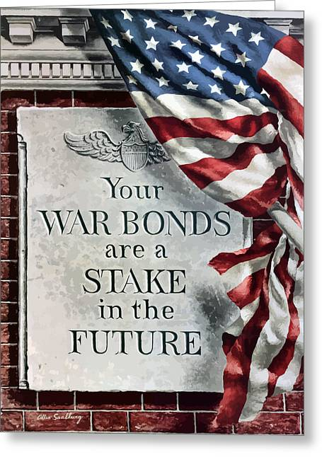 Second Greeting Cards - Your War Bonds Are A Stake In The Future Greeting Card by War Is Hell Store