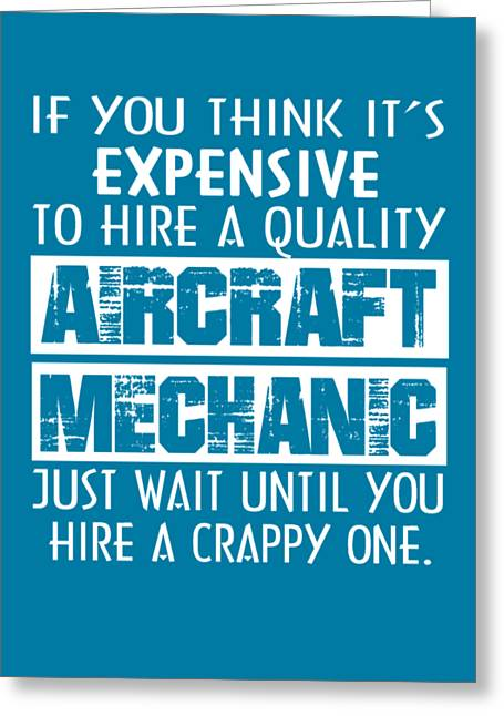 Aircraft Mechanic Greeting Card by Sophia