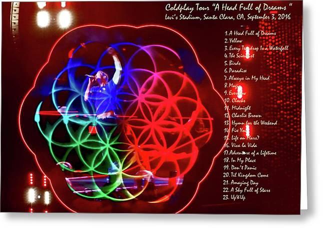 Coldplay - A Head Full Of Dreams Tour 2016 -  At Santa Clara Ca  Greeting Card by Tanya Filichkin