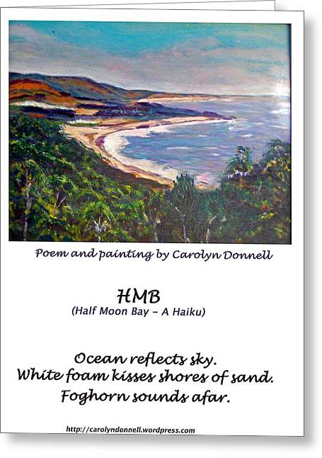 Carolyn Donnell Greeting Cards -  Half Moon Bay - A Haiku Greeting Card by Carolyn Donnell