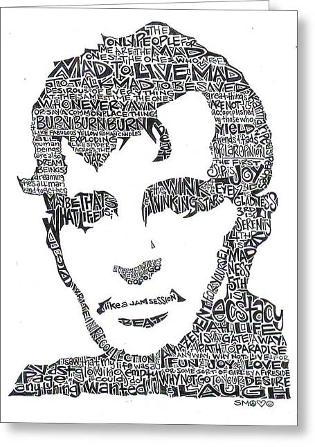 Burn Greeting Cards -  Jack Kerouac Black and White Word Portrait Greeting Card by Kato Smock