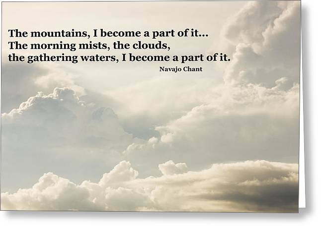 Scenic Greeting Cards -  Navajo Chant Quote Clouds Building Before Storm Greeting Card by Keith Webber Jr