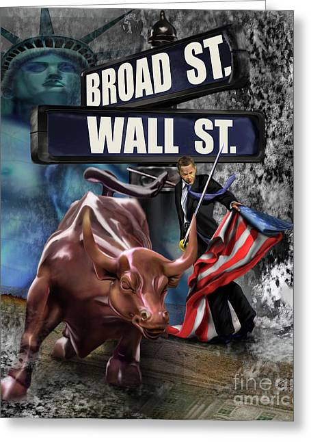Wall Street Greeting Cards -  Ole  Obama - Ole - Ole - Ole Greeting Card by Reggie Duffie