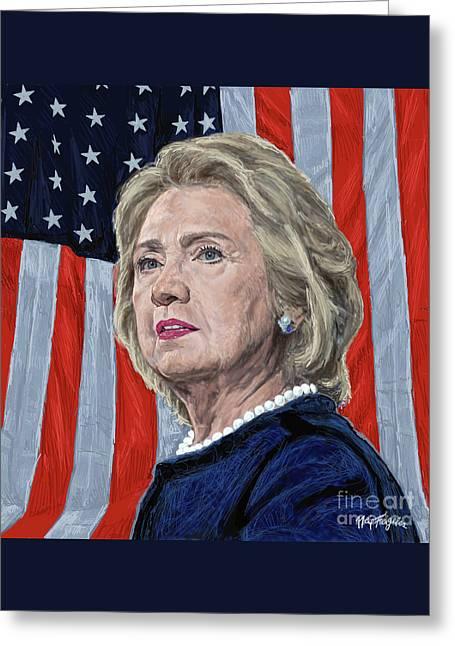Hillary Rodham Greeting Cards -  Presidential Candidate Hillary Rodham Clinton Greeting Card by Neil Feigeles