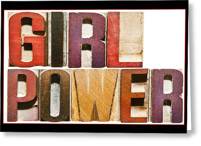 Texting Greeting Cards -  Girl Power Greeting Card by Donald  Erickson