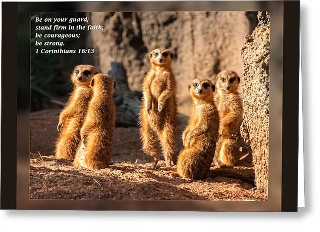Bible Greeting Cards - 1 Corinthians 16 13 Greeting Card by Dawn Currie