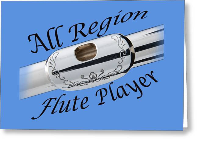 Flute Player Greeting Cards - All Region Flute Player Greeting Card by M K  Miller