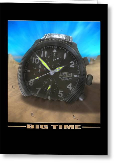 Sand Art Digital Art Greeting Cards - Big Time Greeting Card by Mike McGlothlen