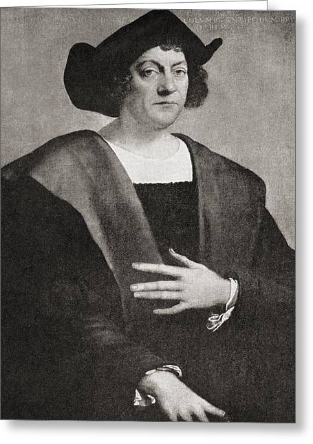 Christopher Drawings Greeting Cards - Christopher Columbus C.1451 To 1506 Greeting Card by Vintage Design Pics