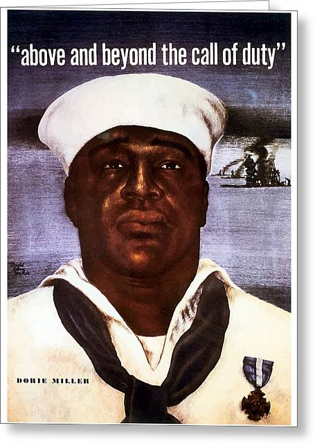 Uss Greeting Cards - Dorie Miller - Above and Beyond Greeting Card by War Is Hell Store