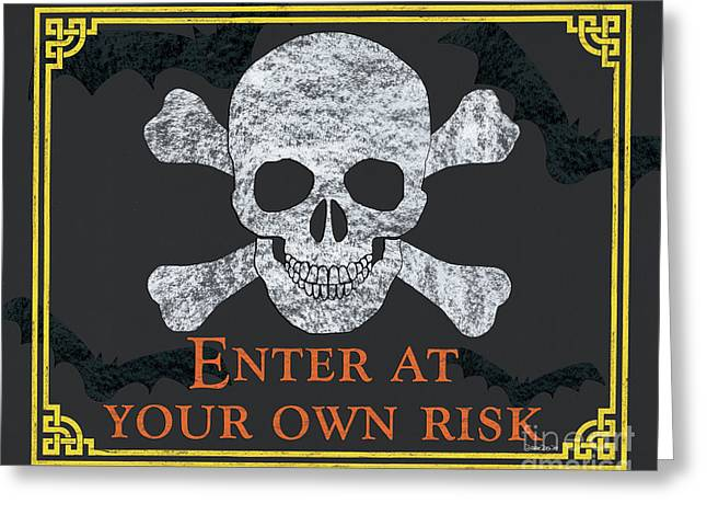 Enter At Your Own Risk  Greeting Card by Debbie DeWitt