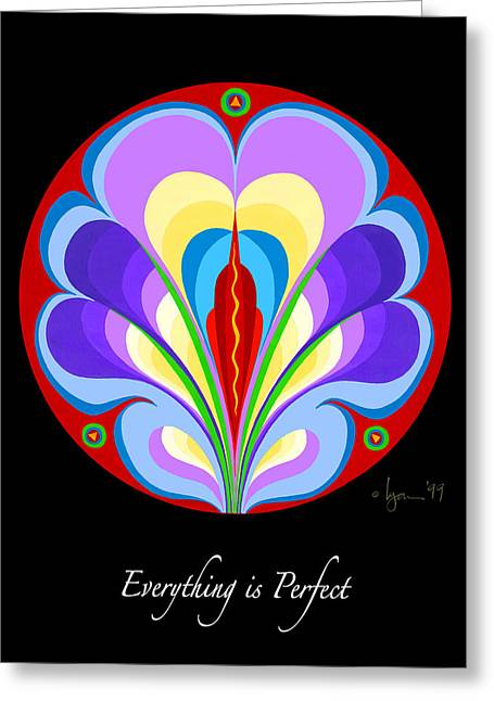Cancer Survivor Greeting Cards - Everything is Perfect Greeting Card by Angela Treat Lyon