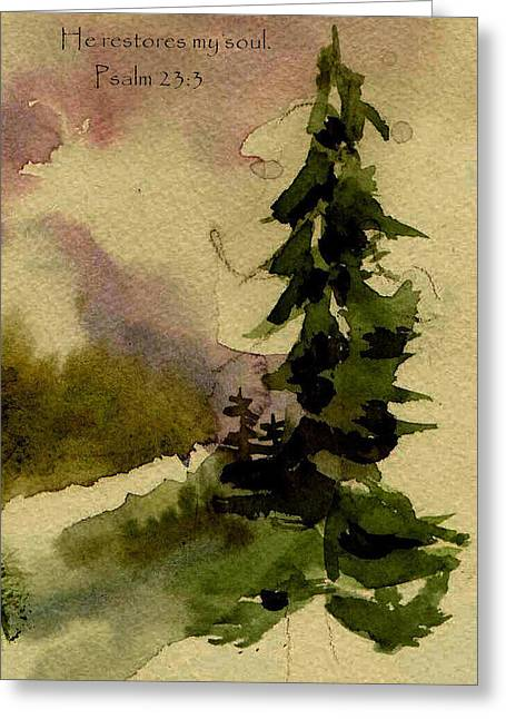 Sympathy Paintings Greeting Cards - He restores my soul Greeting Card by Anne Duke
