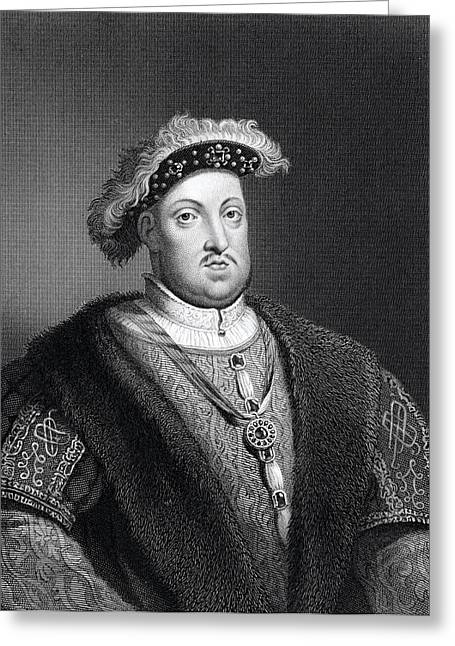 Viii Greeting Cards - Henry Viii 1491 To 1547 King Of England Greeting Card by Ken Welsh