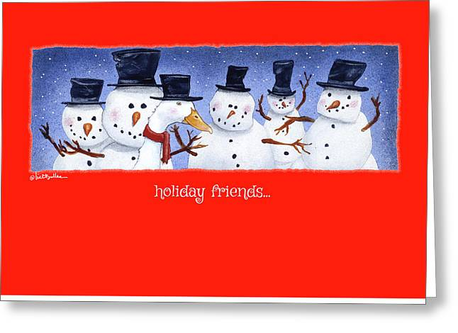 Holiday Friends... Greeting Card by Will Bullas