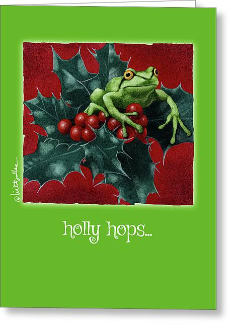 Holly Hops... Greeting Card by Will Bullas