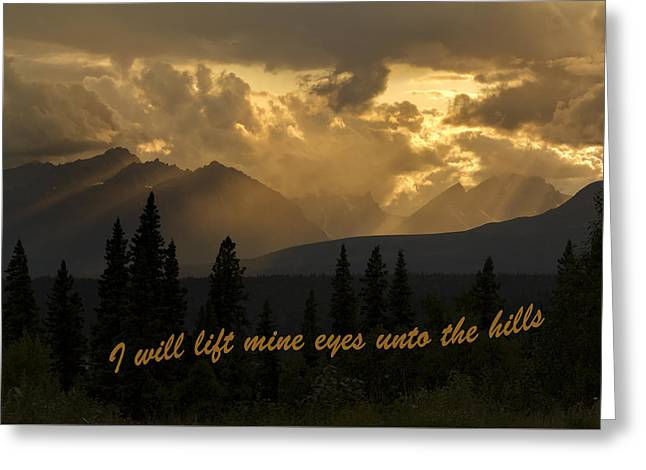 The Hills Greeting Cards - I will lift mine eyes onto the hills Greeting Card by Myron Sveum