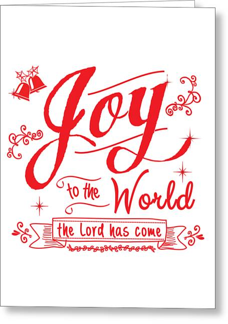 Joy To The World Greeting Cards - Joy To The World Greeting Card by Jan Marvin