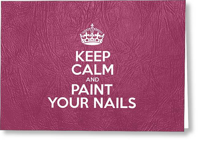 Motivational Poster Greeting Cards - Keep Calm and Paint Your Nails - Pink Leather Greeting Card by Jelena Ciric