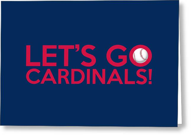 Baseball Bat Greeting Cards - Lets Go Cardinals Greeting Card by Florian Rodarte
