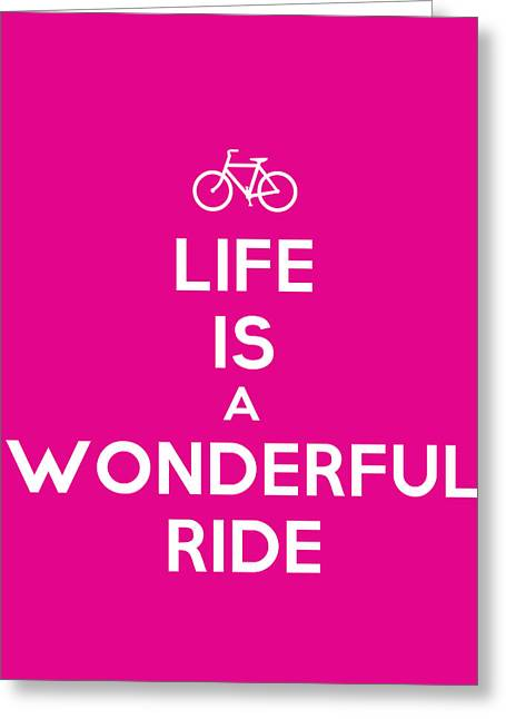 Motivational Poster Greeting Cards - Life is a wonderful ride Motivational Poster Greeting Card by Celestial Images