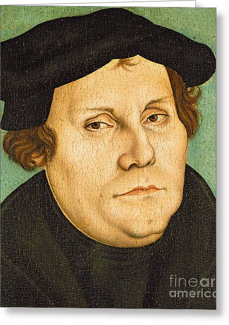 Martin Luther Greeting Card by Lucas the elder Cranach