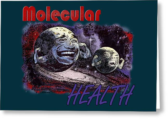 Renewing Drawings Greeting Cards - Molecular Health Greeting Card by Joseph Juvenal