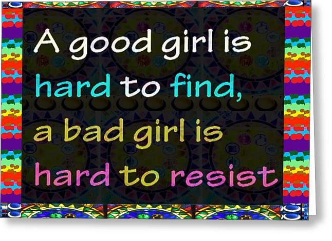 Monkey Thoughts About Good Girl Bad Girl Reality Mindset Resist Easy Hard Colorful Abstract Quote  Greeting Card by Navin Joshi