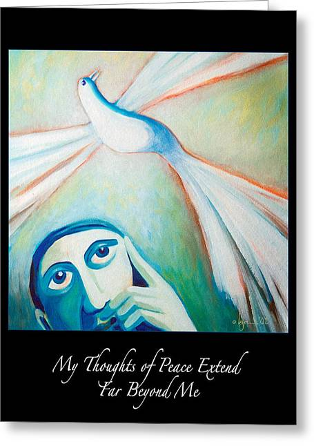 Birds Of Dreams Greeting Cards - My Thoughts of Peace Extend Far Beyond Me Greeting Card by Angela Treat Lyon