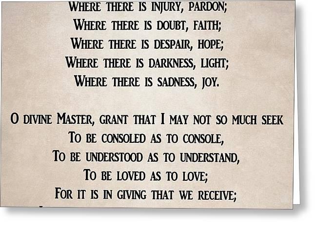 Prayer Of Saint Francis Greeting Card by Dan Sproul