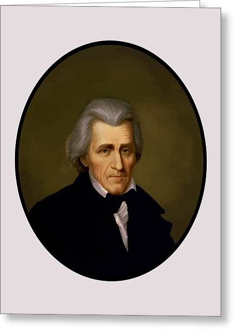 Andrews Greeting Cards - President Andrew Jackson Greeting Card by War Is Hell Store