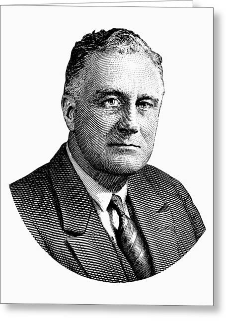 President Franklin Roosevelt Graphic  Greeting Card by War Is Hell Store