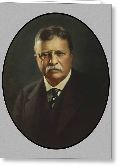 Rough Paintings Greeting Cards - President Theodore Roosevelt  Greeting Card by War Is Hell Store