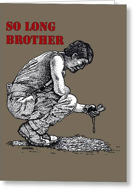 So Long Brother Greeting Card by Joseph Juvenal