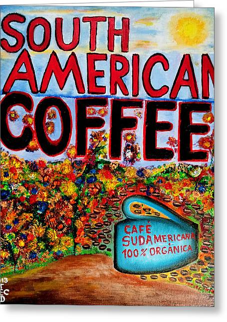 Recently Sold -  - Shower Curtain Greeting Cards - South American Coffee Greeting Card by Ted Jec