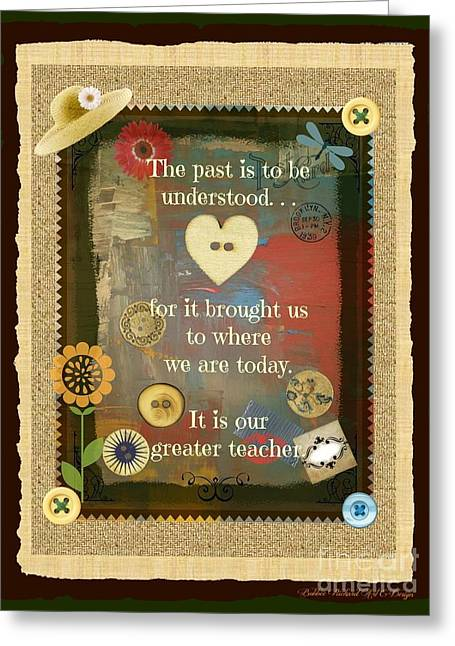 Label Greeting Cards - The Past  Greeting Card by Bobbee Rickard