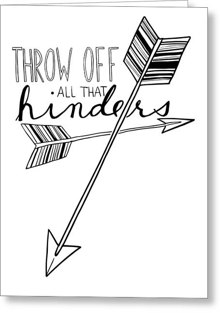 Scripture Drawings Greeting Cards - Throw Off All That Hinders Greeting Card by Nancy Ingersoll