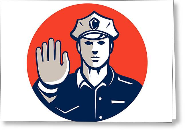 Police Officer Greeting Cards - Traffic Policeman Hand Stop Sign Circle Retro Greeting Card by Aloysius Patrimonio